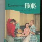 Experiences With Food Cookbook Plus by L Belle Pollard Vintage Home Economics