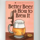 Better Beer & How To Brew It Cookbook Guide by M R Reese 0882662570