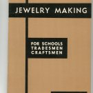 Jewelry Making For Schools Tradesmen Craftsman by Murray Bovin 910280010 Vintage