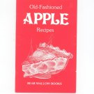 Old Fashioned Apple Recipes Cookbook by Bear Wallow
