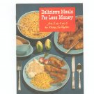 Delicious Meals For Less Money Cookbook by Mary Lee Taylor Pet Milk Vintage