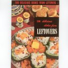500 Delicious Dishes From Leftovers #2 Vintage Cookbook Culinary Arts Institute