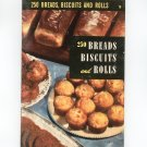 250 Bread Biscuits And Rolls #19 Cookbook Vintage Culinary Arts Institute