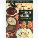 250 Sauces Gravies And Dressings #20 Cookbook Vintage Culinary Arts Institute