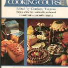 The Creative Cooking Course Cookbook Edited by Charlotte Turgeon 051717250x
