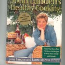 Joan Lundens Healthy Cooking Cookbook by Joan Lunden & Laura Morton 0316557269