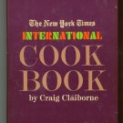 The New York Times International Cook Book Cookbook by Craig Claiborne 006010788x