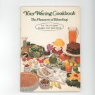 Your Waring Cookbook / Manual The Pleasure Of Blending 14 Speed Vintage