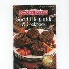 Omaha Steaks Good Life Guide & Cookbook 2003 2004 Edition