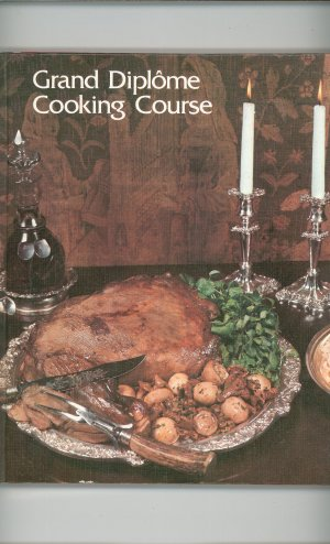 Grand Diplome Cooking Course Volume 11 Cookbook Vintage