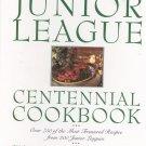 The Junior League Centennial Cookbook 0385477317