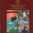 Fishing Bass Cover And Structure Ultimate Bass Fishing Library 1890280038