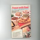 Freeze With Ease Cookbook by Marian Burros & Lois Levine Vintage
