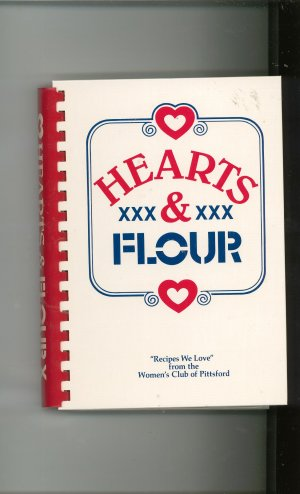 Hearts &amp; Flour Cookbook 0962035300 Regional By The Womens Club Of Pittsford New York