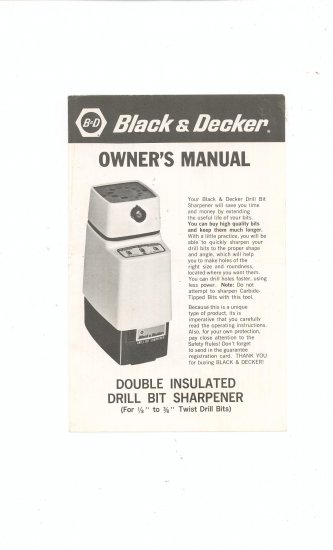 Black & Decker Double Insulated Drill Bit Sharpener  Owners Manual