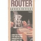 Router Techniques by Woodsmith Corporation