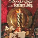 Christmas With Southern Living 1991 Cookbook Plus 0848710258