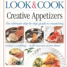 Look & Cook Creative Appetizers Cookbook by Anne Willan 1564581918