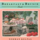 Breakfast & Brunch Book Cookbook by Norman Kolpas 0895866161