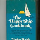 The Happy Ship Cookbook by Marion Berick 0679506543