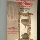 The New York Times 60 Minute Gourmet Cookbook by Pierre Franey 0812908341 Vintage