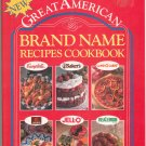 Great American Brand Name Recipes Cookbook 1561736600