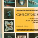 Ceramics And How To Decorate Them by Joan B Priolo 0806950269