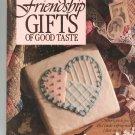 Friendship Gifts Of Good Taste Cookbook Plus 0942237145