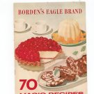 Bordens 70 Magic Recipes Cookbook Vintage Eagle Brand