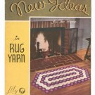 New Ideas In Rug Yarn Lily Book No. 500 Rug Vintage Lily Mills Company
