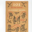 101 All Time Favorite Cranberry Recipes Cookbook by Ocean Spray