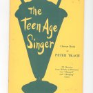 The Teen Age Singer Chorus Book by Peter Tkach Vintage Neil A Kjos Music Company