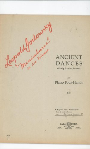 Leopold Godowsky Miniatures Ancient Dances Piano Four Hands Music Book Vintage Carl Fischer