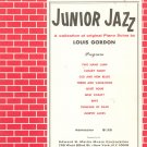 Junior Jazz Piano Solos By Louis Gordon
