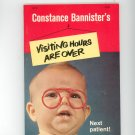 Constance Bannisters Visiting Hours Are Over Funny Baby Pictures Vintage Bannister
