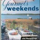 Gourmets Weekends Cookbook 0679445684 Seasonal Casual Gatherings