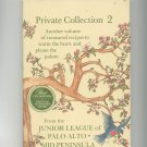 Private Collection 2 Cookbook Junior League California 0960632417