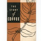 The Story Of Coffee by Isabel N Young Bureau Of Coffee Information Vintage