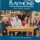 Everybody Loves Raymond Our Family Album by Ray Romano & Phil Rosenthal 0743496477