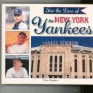 For The Love Of The New York Yankees by Dave Kaplan 1412729335
