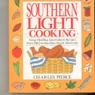 Southern Light Cooking Cookbook by Charles Pierce 0399518088