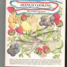 Revolutionizing French Cooking Cookbook by Roy Andries de Groot 0070162409