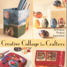Creative Collage For Crafters by Katherine Duncan Aimone 1579903061