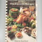 Our Favorite Recipes Cookbook Regional New York Christ King School