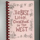The Best Little Cookbook In The West by Loaun Werner Vaad 0965258629