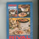 Rival Crock Pot Slow Cooker Cuisine Cookbook