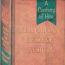 A Century Of Hits All Organ Deluxe Album Volume Three Vintage Hansen Music Corp.