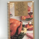 Good Cooking Comes Naturally With Nesco Cookbook