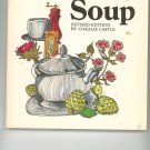 Soup Revised Edition Cookbook by Coralie Castle 892861989795