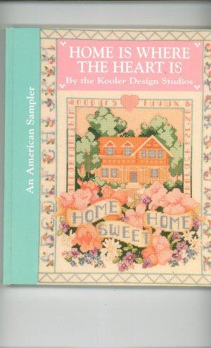 Home Is Where The Heart Is by Kooler Design Studios American Sampler 0696023423